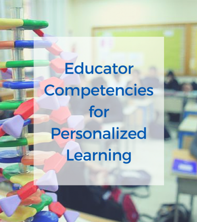 Educator Competencies for Personalized Learning