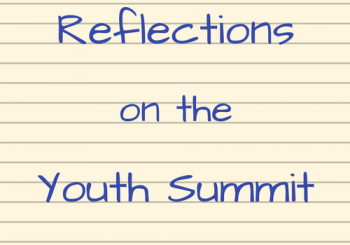 Reflections on the Youth Summit